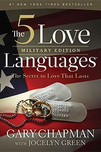 The 5 Love Languages: Military Edition